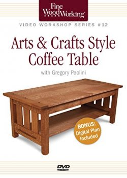 Fine Woodworking Video Workshop Series – Arts & Crafts Coffee Table
